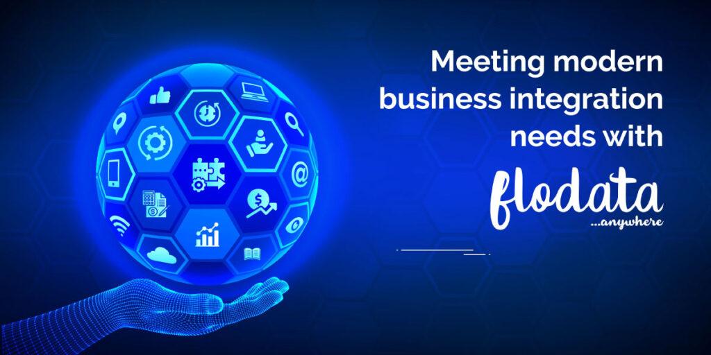 Meeting modern business integration needs with FloData