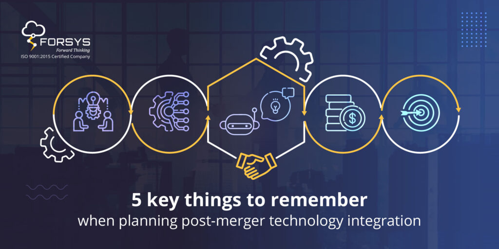 5 key things to remember when planning post-merger technology integration